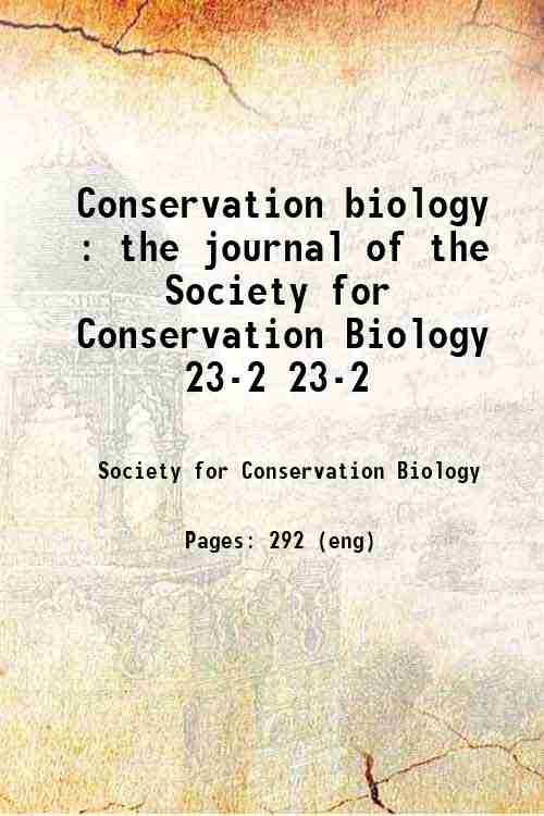 Conservation biology : the journal of the Society for Conservation Biology 23-2 23-2