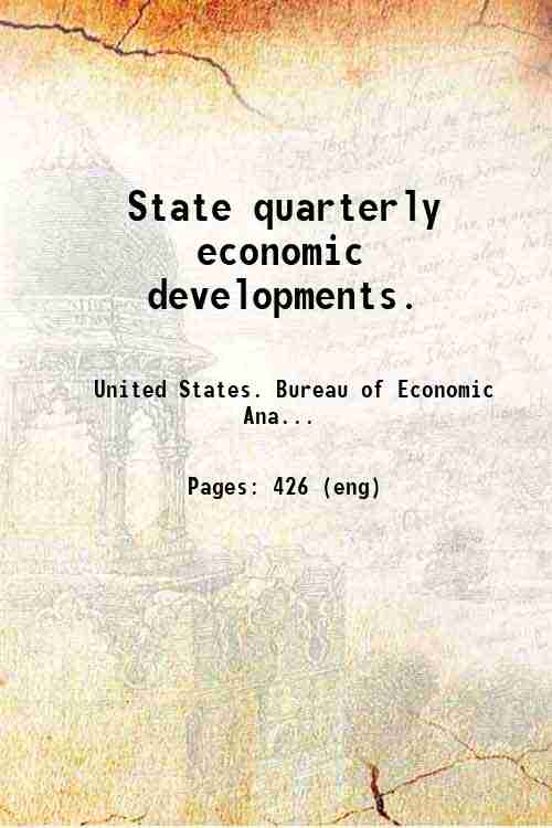 State quarterly economic developments.