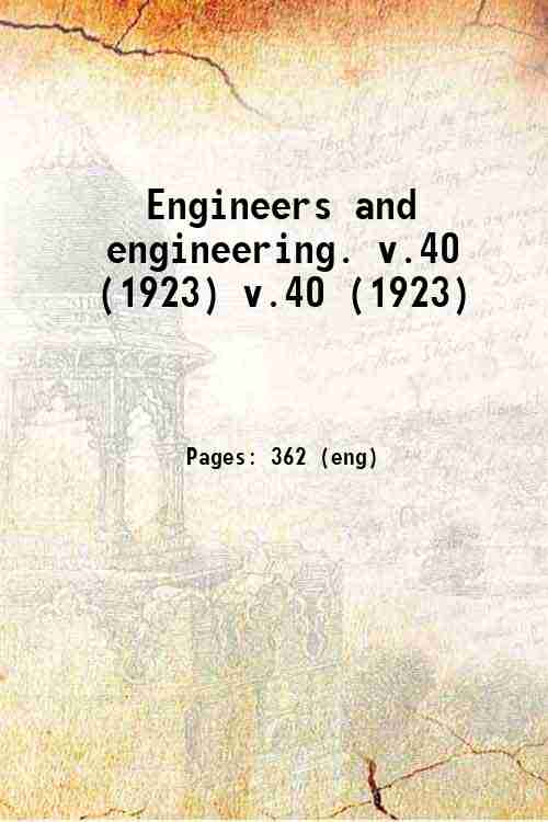 Engineers and engineering. v.40 (1923) v.40 (1923)