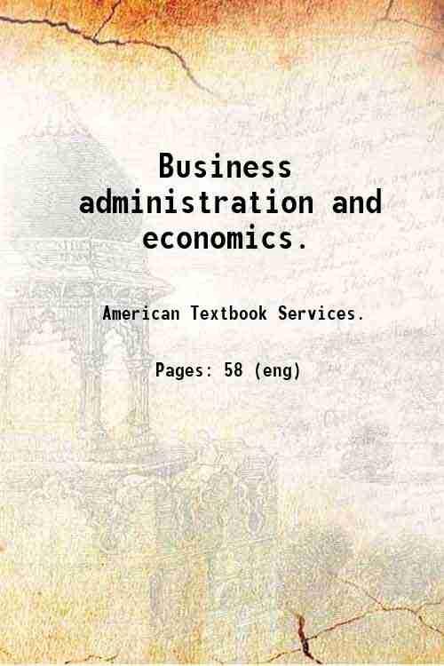 Business administration and economics.