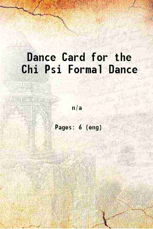 Dance Card for the Chi Psi Formal Dance