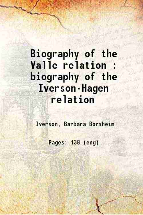 Biography of the Valle relation : biography of the Iverson-Hagen relation
