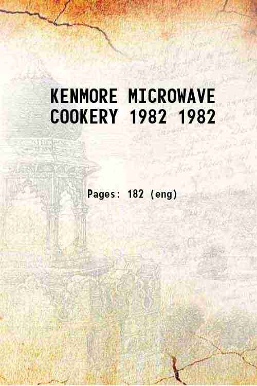 KENMORE MICROWAVE COOKERY 1982 1982
