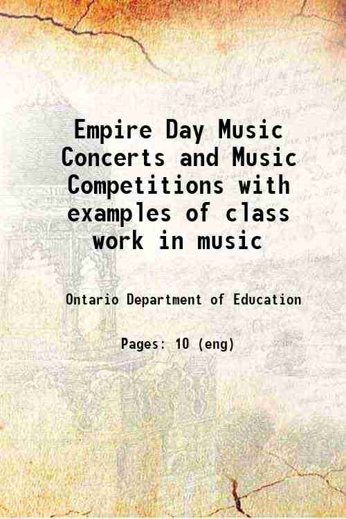 Empire Day Music Concerts and Music Competitions with examples of class work in music