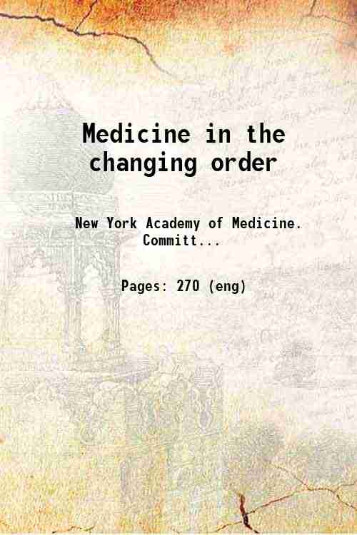 Medicine in the changing order