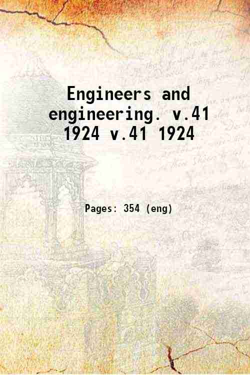 Engineers and engineering. v.41 1924 v.41 1924