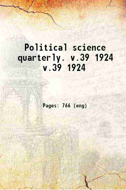 Political science quarterly. v.39 1924 v.39 1924