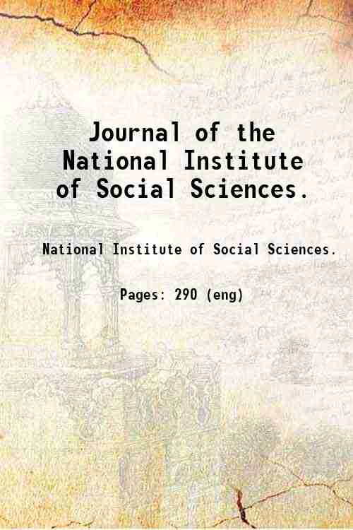 Journal of the National Institute of Social Sciences.