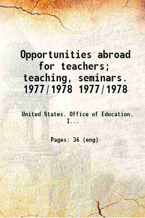 Opportunities abroad for teachers; teaching, seminars. 1977/1978 1977/1978