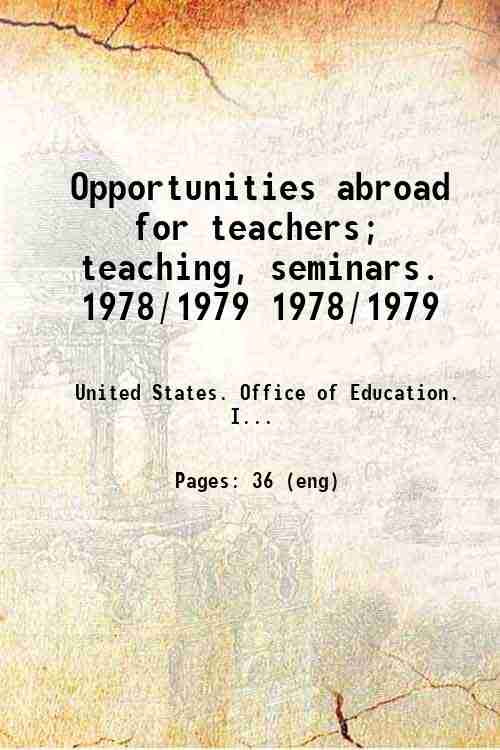 Opportunities abroad for teachers; teaching, seminars. 1978/1979 1978/1979