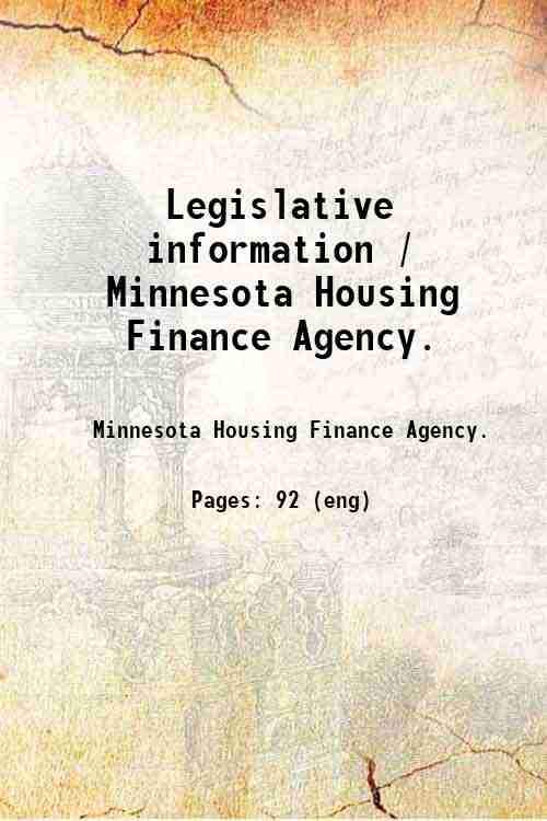 Legislative information / Minnesota Housing Finance Agency.