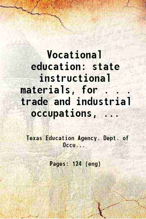 Vocational education: state instructional materials, for . . . trade and industrial occupations, ...