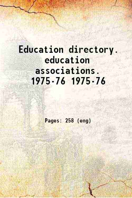 Education directory. education associations. 1975-76 1975-76