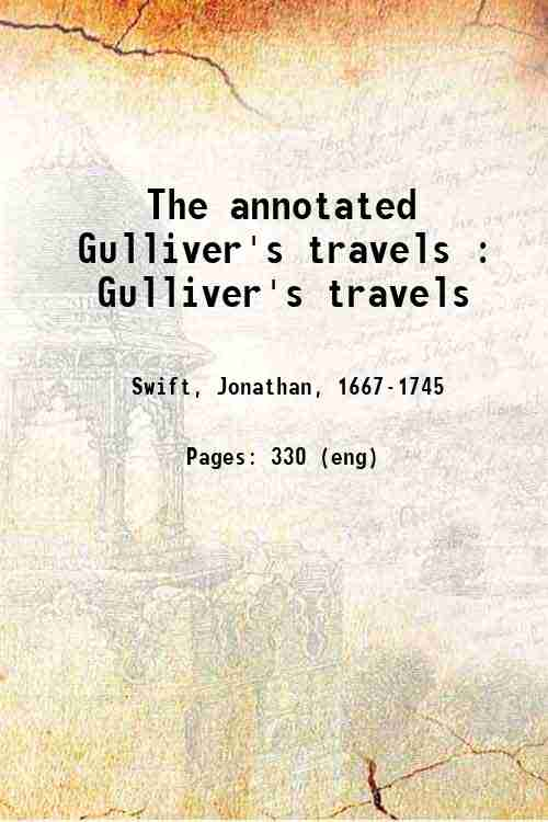 The annotated Gulliver's travels : Gulliver's travels