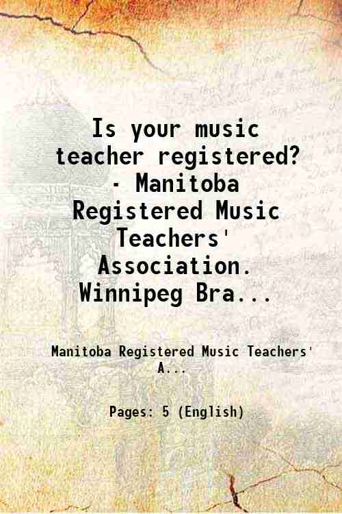 Is your music teacher registered? - Manitoba Registered Music Teachers' Association. Winnipeg Bra...