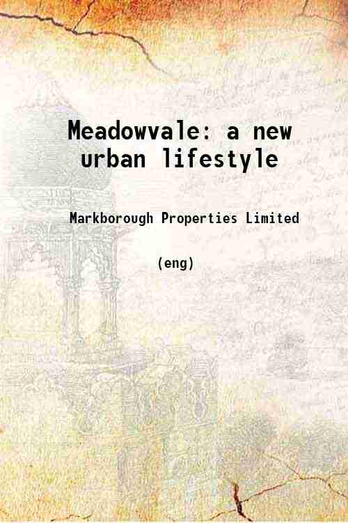 Meadowvale: a new urban lifestyle