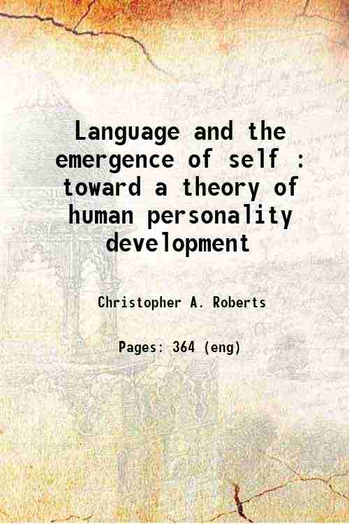 Language and the emergence of self : toward a theory of human personality development