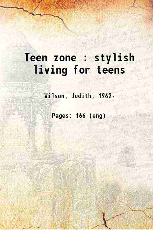 Teen zone : stylish living for teens