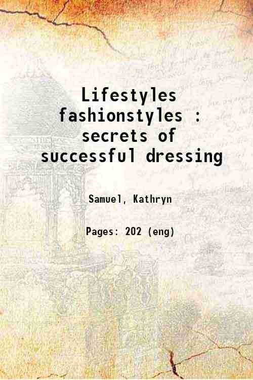 Lifestyles fashionstyles : secrets of successful dressing