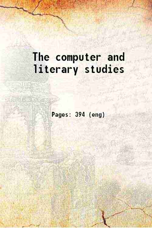The computer and literary studies