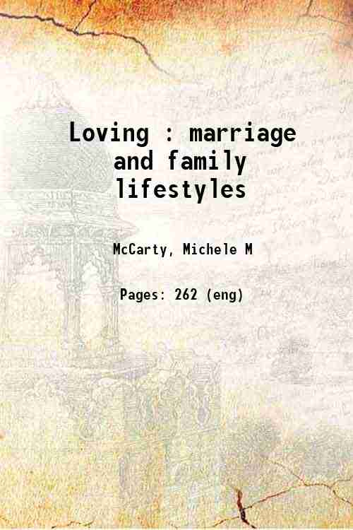 Loving : marriage and family lifestyles