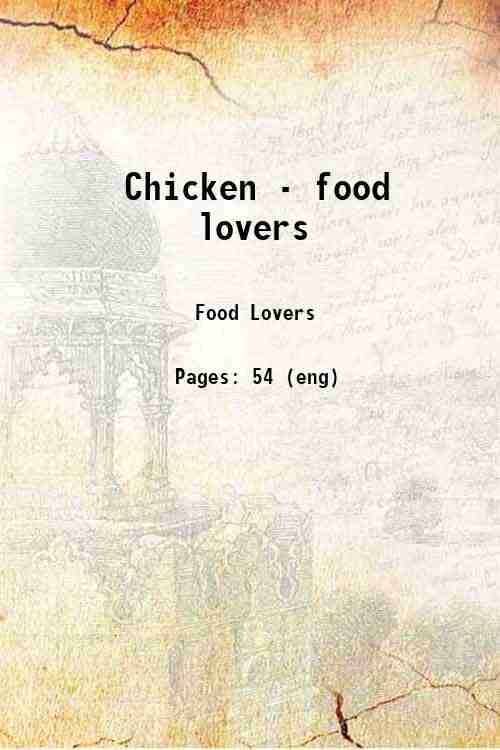 Chicken - food lovers