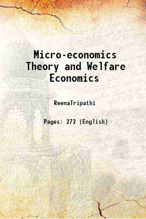 Micro-economics Theory and Welfare Economics